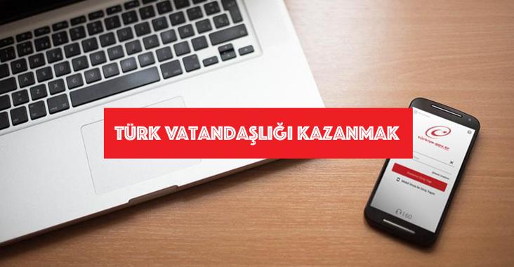 Türk Vatandaşlığının Kazanılması